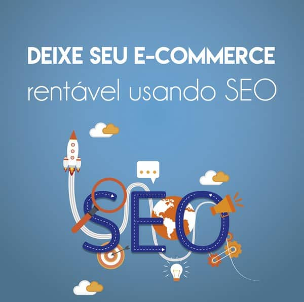 Deixe seu e-commerce rentável usando SEO