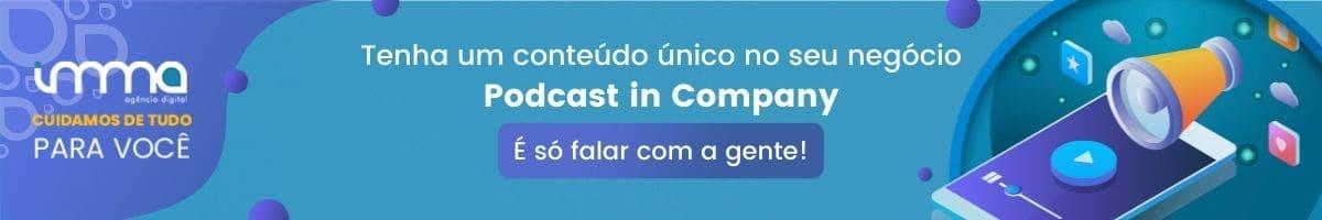 Agência de Gestão de Podcast in Company